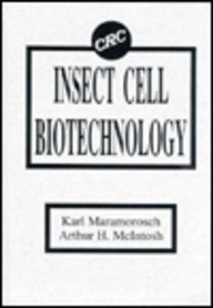 INSECT CELL BIOTECHNOLOGY: ARTHUR H. MCINTOSH