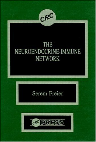 9780849346255: The Neuroendocrine Immune Network