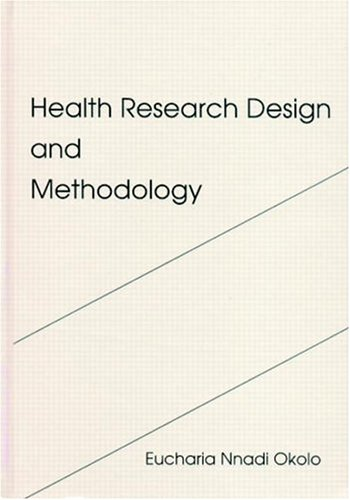 9780849346279: Health Research Design and Methodology