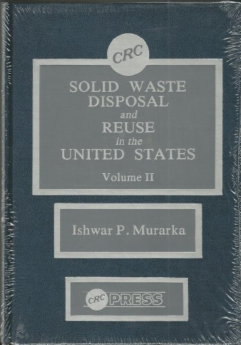 9780849346484: Solid Waste Disposal & Reuse In The U. S. Vol 2