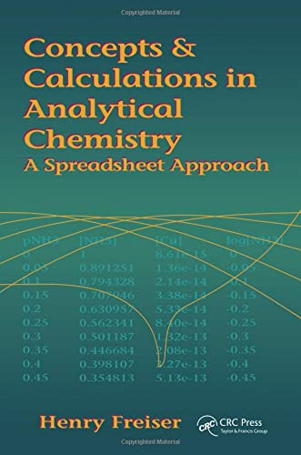 9780849347177: Concepts & Calculations in Analytical Chemistry, Featuring the Use of Excel