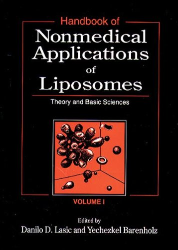 9780849347313: Handbook of Nonmedical Applications of Liposomes, Volume I: Theory and Basic Sciences