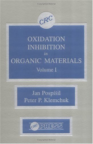 Oxidation Inhibition in Organic Materials (Hardcover): Jan Pospisil