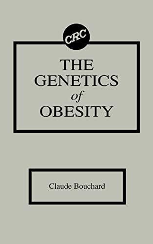 9780849348808: The Genetics of Obesity