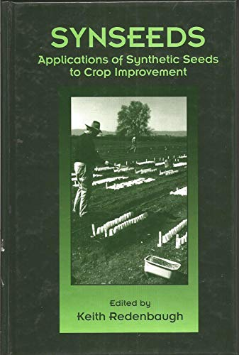 9780849349065: Synseeds: Applications of Synthetic Seeds to Crop Improvement