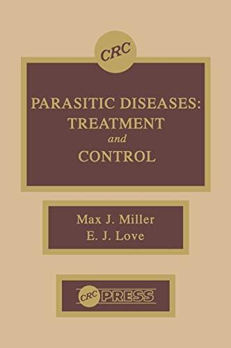 9780849349225: Parasitic Diseases: Treatment & Control