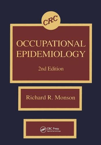 Occupational Epidemiology: Monson, Richard R.