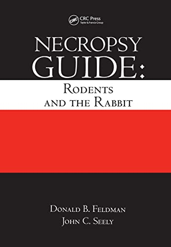 9780849349348: Necropsy Guide: Rodents and the Rabbit: Robents and the Rabbit