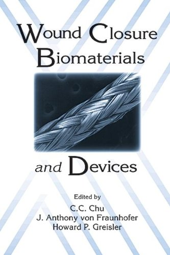 9780849349645: Wound Closure Biomaterials and Devices