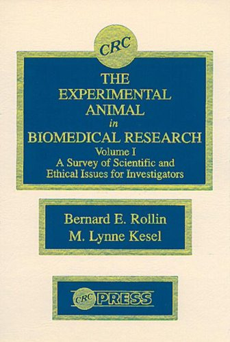 9780849349812: 001: The Experimental Animal in Biomedical Research: A Survey of Scientific and Ethical Issues for Investigators, Volume I (A Survey of Scientific and Ethical Issues for Investigators, Volume 1)