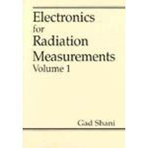 9780849349959: Electronics for Radiation Measurements: Volume One