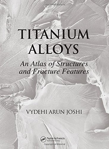 9780849350108: Titanium Alloys: An Atlas of Structures and Fracture Features