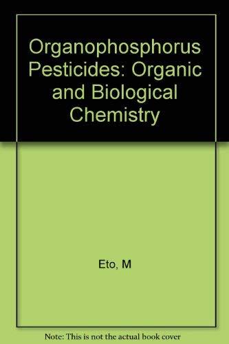 9780849350214: Organophosphorus Pesticides