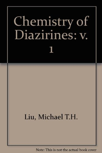 9780849350481: Chemistry of Diazirinesemistry of Diazirines (Volume 1)