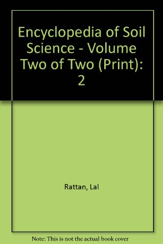 9780849350542: Encyclopedia of Soil Science, Second Edition - Volume Two of Two (Print)