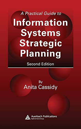 9780849350733: A Practical Guide to Information Systems Strategic Planning, Second Edition