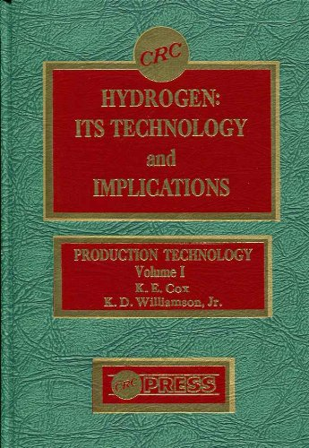 Hydrogen: Its Technology and Implications, Vol. 1: K. D. Williamson