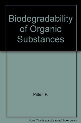 9780849351310: Biodegradability of Organic Substances in the Aquatic Environment
