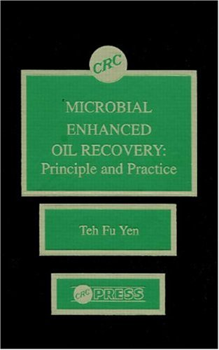 9780849351426: Microbial Enhanced Oil Recovery: Principle and Practice