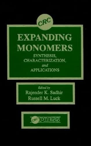 Expanding Monomers: Sadhir, Rajender K./ Luck, Russell M. (EDT)