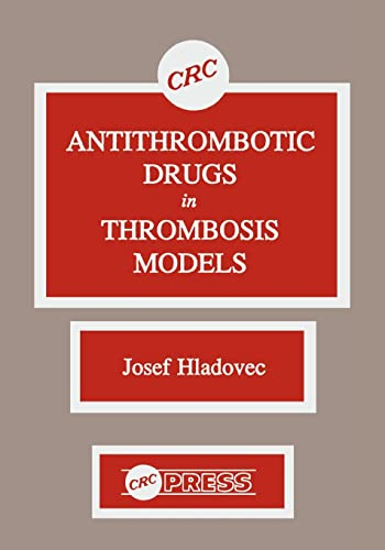 Antithrombotic Drugs in Thrombosis Models: Josef Hladovec