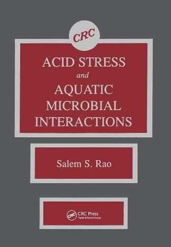 Acid Stress and Aquatic Microbial Interactions: Rao, Salem S., Ph.D. (EDT)