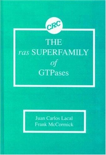 The ras Superfamily of GTPases: McCormick, Frank Patrick, Lacal, Juan Carlos