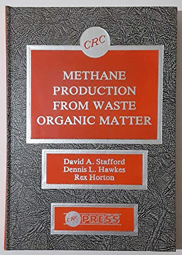 Methane Production From Waste Organic Matter: Stafford, D. A.,