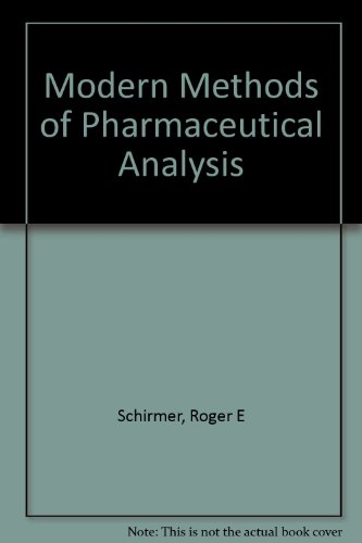 Mod Methods of Pharmaceutical Analysis: Roger E Schirmer