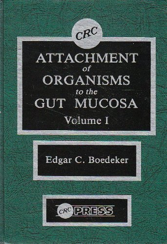9780849352867: Attachment Of Organisms To The Gut Mucosa
