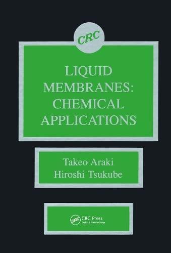 9780849353147: Liquid Membranes: Chemical Applications