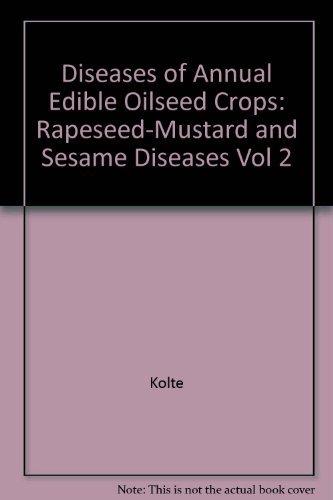 Disease of Anual Edible Oilseed Crops Rapessed: Kolte, S. J.