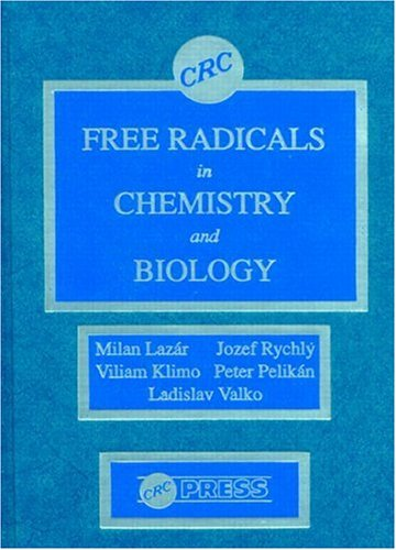 9780849353871: Free Radicals in Chemistry and Biology