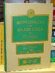 9780849353888: Interleukin-2 and Killer Cells in Cancer