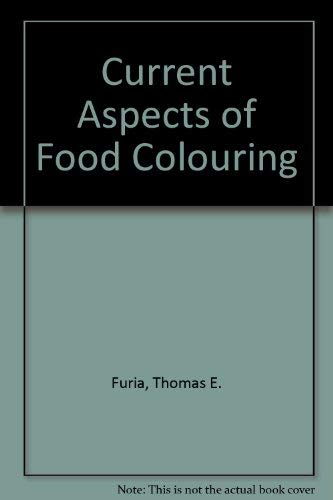 9780849353956: Current Aspects Of Food Colorants