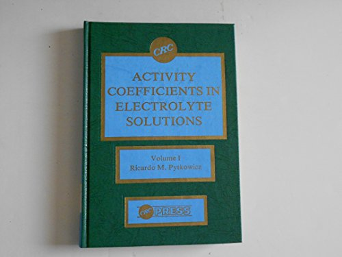 9780849354113: Activity coefficients in electrolyte solutions. Volume I