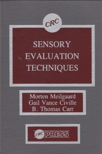 Sensory Evaluation Techniques: Meilgaard, Morten; Carr,