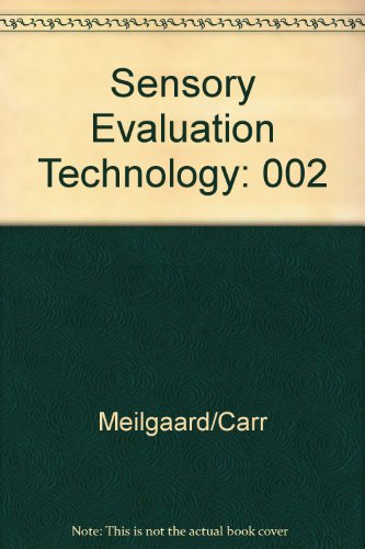 Sensory Evaluation Techqs: Meilgaard, Morten, Civille,