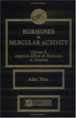 9780849354946: Hormones Muscular Activity, Volume II: Adaptive Effect of Hormones in Exercise