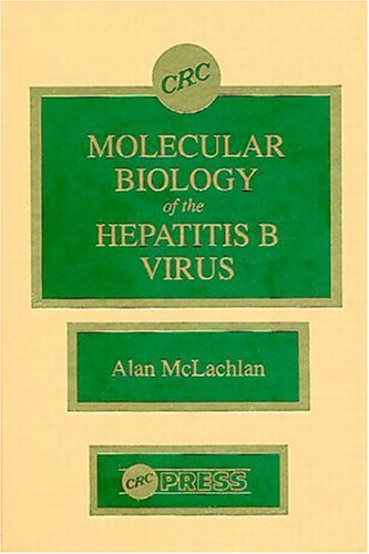 9780849355165: Molecular Biology of the Hepatitis B Virus