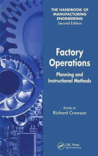 9780849355509: Factory Operations: Planning and Instructional Methods (Handbook of Manufacturing Engineering, Second Edition) (v. 2)