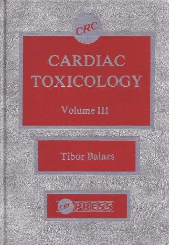 Cardiac Toxicology, Vol. 3: Balazs, Tibor