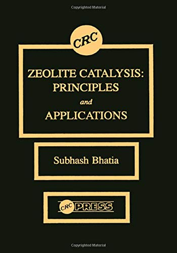 9780849356285: Zeolite Catalysts: Principles and Applications