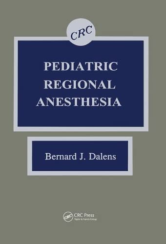 9780849356292: Pediatric Regional Anesthesia