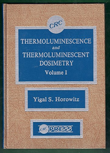 9780849356643: Thermoluminescence & Thermoluminescent Dosimtry