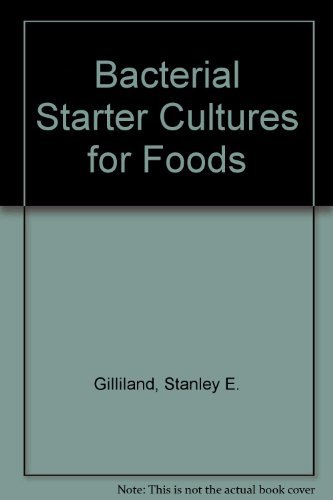 9780849356865: Bacterial Starter Cultures for Food