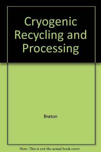 9780849357794: Cryogenic Recycling and Processing