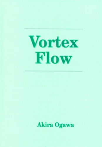 9780849357824: Vortex Flow