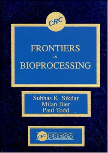 Frontiers In Bioprocessing