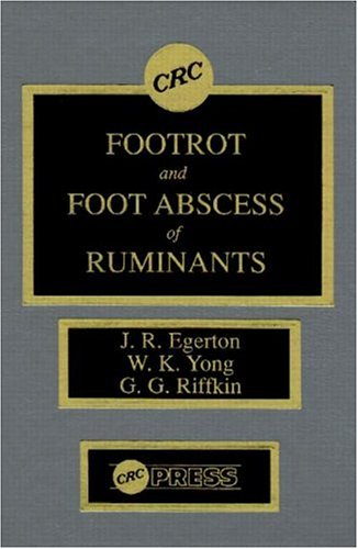 9780849358616: Footrot and Foot Abscess of Ruminants